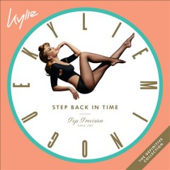 Step back in time / Kylie Minogue.