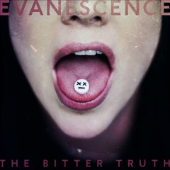 The bitter truth / Evanescence.