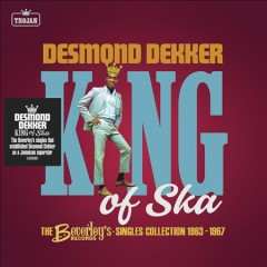 King of Ska: The Beverley's Records Singles Collection, 1963 - 1967 (CD)