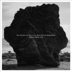 The Nearer the Fountain, More Pure the Stream Flows (CD)