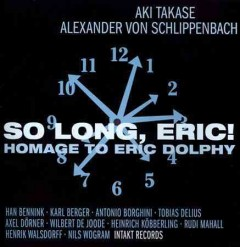 So long, Eric! : homage to Eric Dolphy.