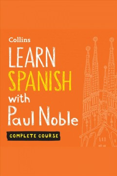 Learn Spanish with Paul Noble. Part two [electronic resource] / Paul Noble.