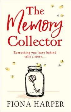 The memory collector / Fiona Harper.