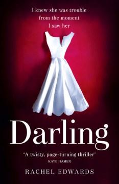 Darling / Rachel Edwards.