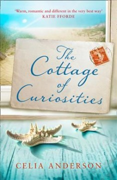 The cottage of curiosities / Celia Anderson.