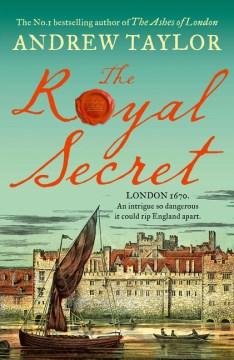 The royal secret / Andrew Taylor.