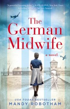 The German midwife / Mandy Robotham.