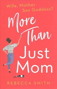 More Than Just Mom
