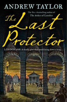 The last protector / Andrew Taylor.