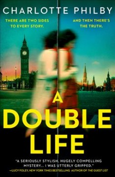 A double life / Charlotte Philby.