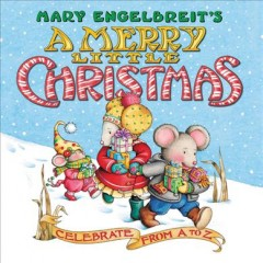 Mary Engelbreit's a Merry Little Christmas Board Book : Celebrate from a to Z