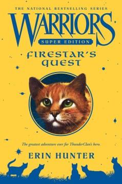 Firestar's quest / Erin Hunter.