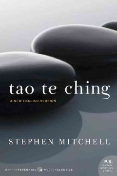 Tao te ching : a new English version / with foreword and notes by Stephen Mitchell.