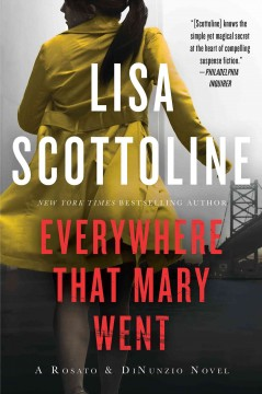 Everywhere that Mary went Lisa Scottoline.