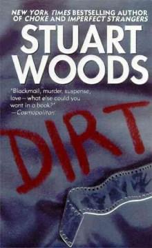 Dirt Stuart Woods.