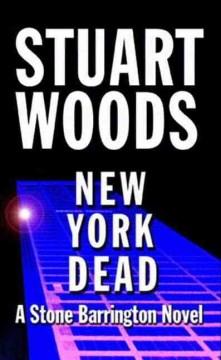 New York Dead Stuart Woods.