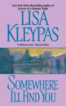 Somewhere i'll find you Lisa Kleypas.
