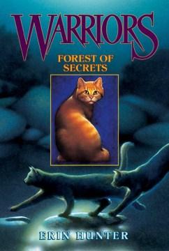 Forest of secrets Erin Hunter.