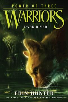 Dark river Erin Hunter.