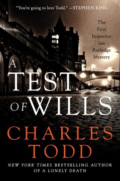 A test of wills Charles Todd.