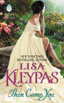 Then came you Lisa Kleypas.