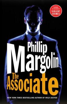 The associate Phillip Margolin.