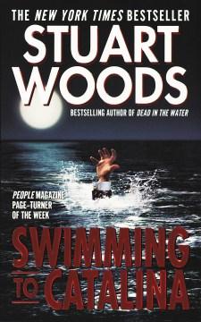 Swimming to Catalina Stuart Woods.