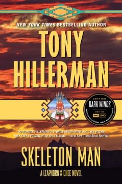 Skeleton man Tony Hillerman.