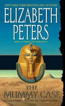 The mummy case Elizabeth Peters.