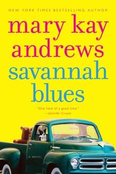 Savannah blues Mary Kay Andrews.