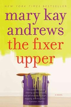 The fixer upper Mary Kay Andrews.