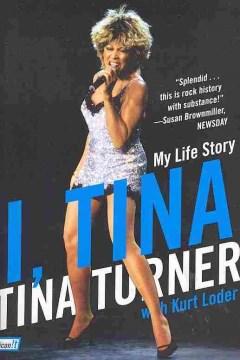 I, Tina : my life story