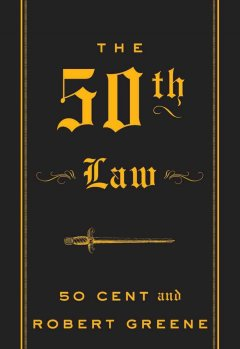 The 50th law 50 Cent and Robert Greene.