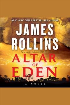 Altar of Eden [electronic resource] / James Rollins.
