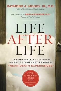 Life after life Raymond Moody.