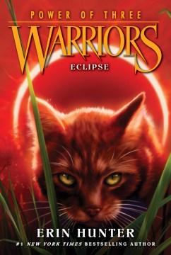 Warriors -Eclipse (Power Of Three) Erin Hunter.