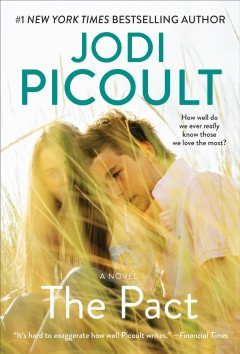 The pact : a love story Jodi Picoult.