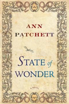 State of wonder Ann Patchett.