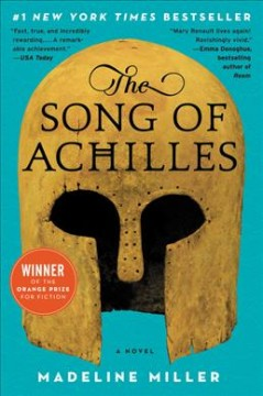 The song of Achilles Madeline Miller.
