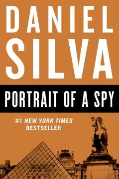 Portrait of a spy Daniel Silva.