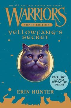 Yellowfang's secret Erin Hunter.