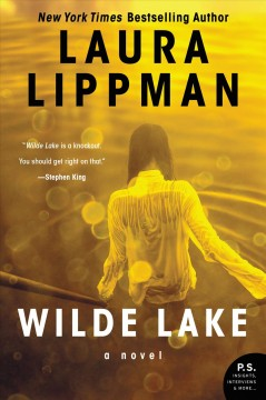Wilde Lake : a novel Laura Lippman.