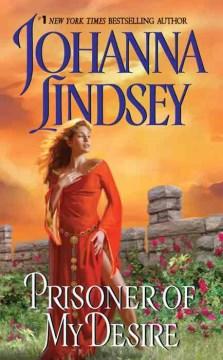 Prisoner of my desire Johanna Lindsey.