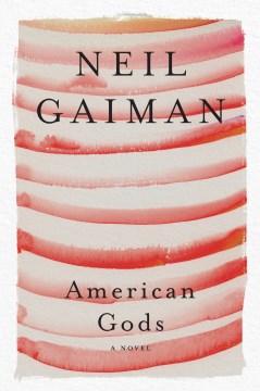 American gods Neil Gaiman.