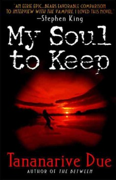 My soul to keep Tananarive Due.