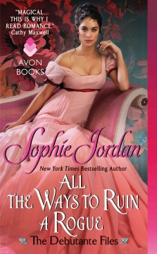 All the ways to ruin a rogue Sophie Jordan.