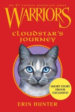Cloudstar's journey Erin Hunter.