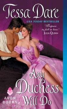 Any duchess will do Tessa Dare.