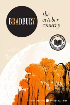 The October Country Bradbury, Ray.