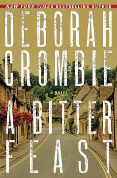 A bitter feast : a novel Deborah Crombie.